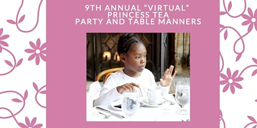 Virtual Princess Tea Party and Table Manners