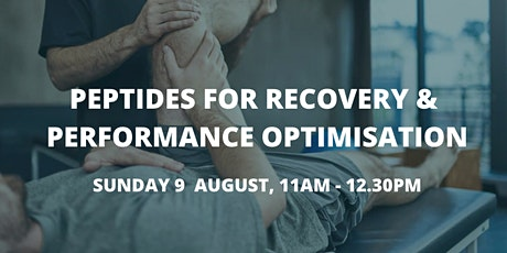 Peptides For Recovery &  Performance Optimisation tickets