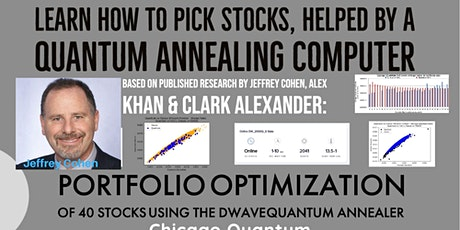 Learn how to pick stocks - aided by quantum annealing computers. tickets