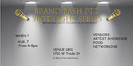 2020 BRAND BASH PT.2 (SPOT LIGHT SERIES) tickets