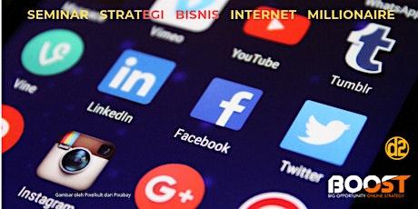 Opportunity Online Strategy - Seminar Bisnis Internet Millionaire tickets