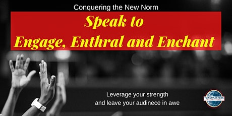 Online Public Speaking Extravaganza - Speak to Engage, Enthral and Enchant tickets