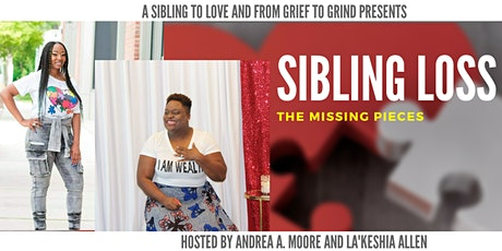 Sibling Grief: The Missing Pieces tickets
