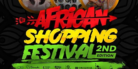AFRICAN SHOPPING FESTIVAL Vol.2 Tickets