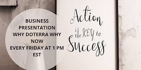 BUSINESS PRESENTATION- WHY DOTERRA WHY NOW tickets