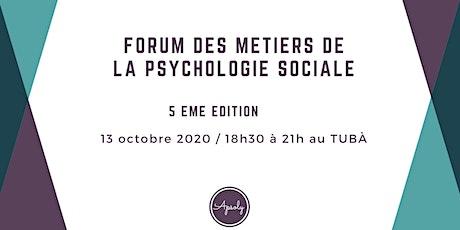 Forum des métiers de la psychologie sociale #5 billets