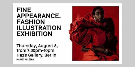 """Fine Apperance.Fashion Illustration Exhibition. tickets"