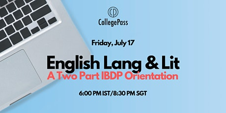 IBDP English Lang and Lit: A 2 Part Orientation for Grade 11 ingressos