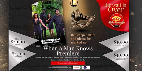WHEN A MAN KNOWS FILM PREMIERE #MASKED UP #REDCARPET tickets
