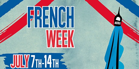 French Week : Bastille Day Virtual Celebration tickets