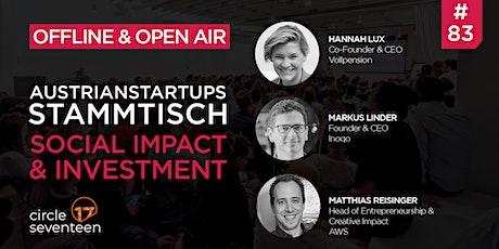 AustrianStartups Open Air Stammtisch #83: Social Impact & Investment tickets
