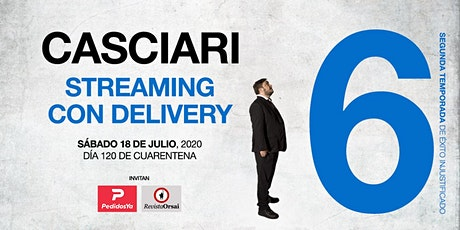 HERNÁN CASCIARI: «Streaming con Delivery» — SÁBADO 18 JULIO boletos