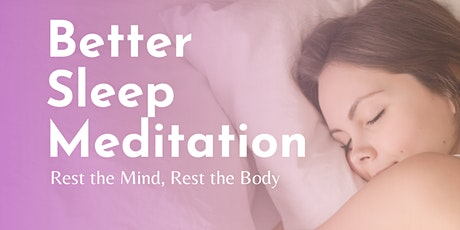 Better Sleep - Free Guided Meditation tickets