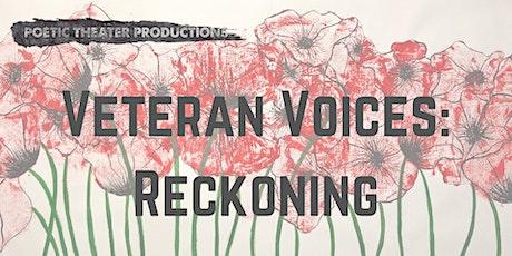 Veteran Voices: Reckoning tickets