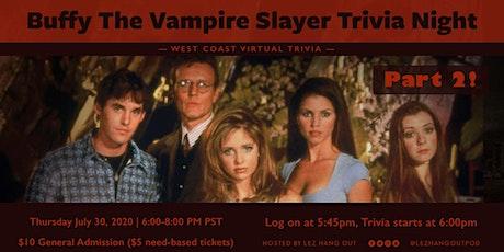 Buffy the Vampire Slayer Virtual Trivia - West Coast tickets