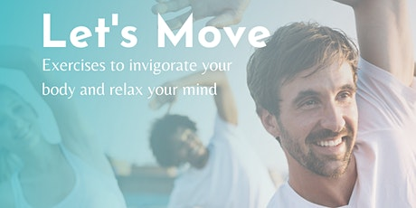 Let's Move -Exercise to Invigorate the Body and Mind tickets