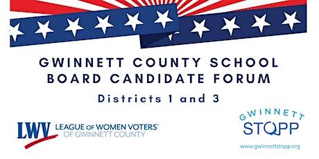Online Gwinnett School Board Candidate Forum for Districts 1 & 3 tickets