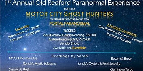 1st ANNUAL OLD REDFORD PARANORMAL EXPERIENCE tickets