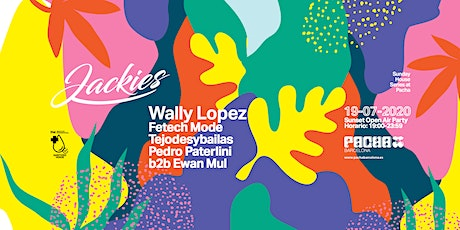 Jackies Pres: Sunday House Series at Pacha with Wally Lopez (Sunset Terrace entradas