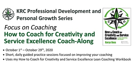 How to Coach for Creativity & Service Excellence 'Coach-Along' tickets