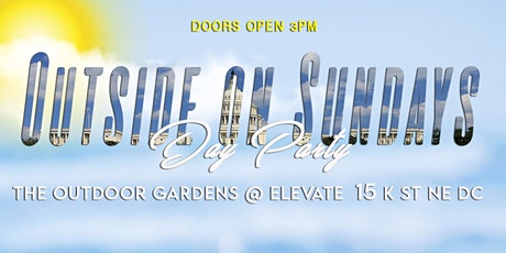 DC OUTSIDE ON SUNDAYS | DAY PARTY tickets