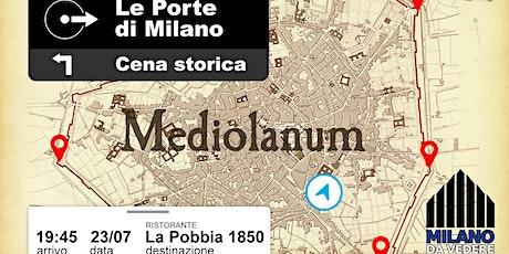 Cena storica: le porte di Milano biglietti
