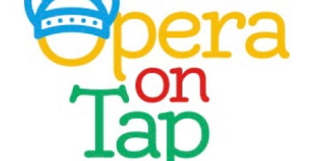 Opera On Tap ~ Maine tickets