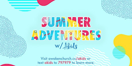 Summer Adventures with AKids tickets