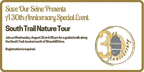 South Trail Nature Tour:  A Save Our Seine 30th Anniversary Special Event tickets