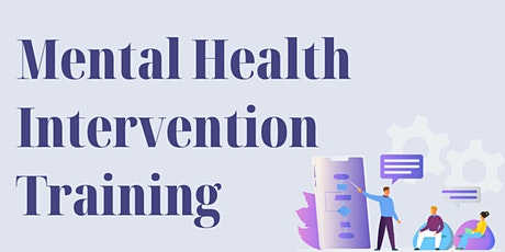 Mental Health Intervention Training (Virtual) tickets