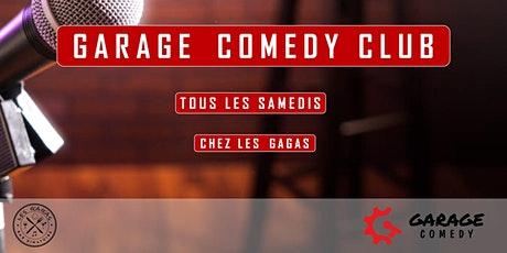 Garage Comedy Club - billets