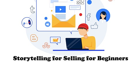 Storytelling for Selling for Beginners tickets