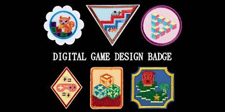 Digital Game Design Badge tickets