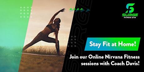 Online Nirvana Fitness Class with Coach Davis tickets