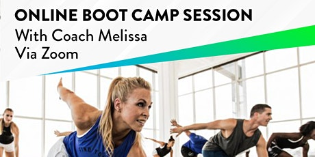 Online Boot Camp with Coach Melissa tickets
