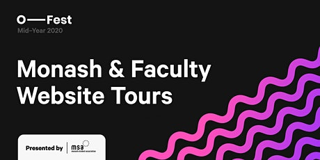 MSA Monash & Faculty Website Tours tickets