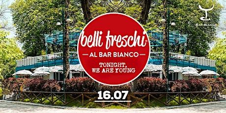 Belli Freschi @ Bar bianco #4 Finalmente il Giovedì Live !!! biglietti