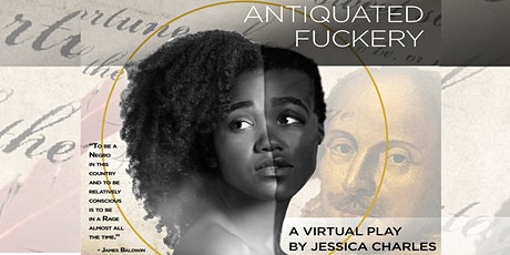 Antiquated Fuckery: A Virtual Play +  Wine Down with the Cast! tickets