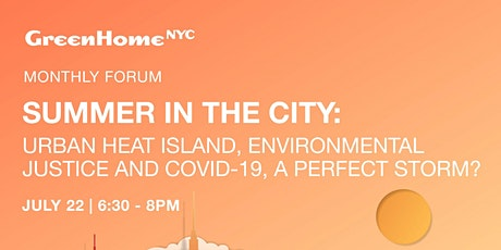 Monthly Forum:  Urban Heat Island and COVID-19 - A Perfect Storm? tickets
