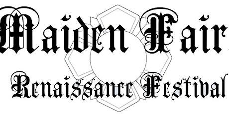 Maiden Faire Renaissance Festival tickets