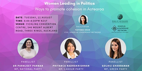 Women Leading in Politics: Ways to promote cohesion in Aotearoa New Zealand tickets