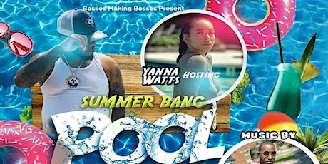 Copy of Summer Bang Pool party tickets