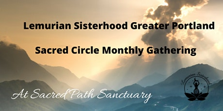 Lemurian Sisterhood Greater Portland Sacred Circle tickets