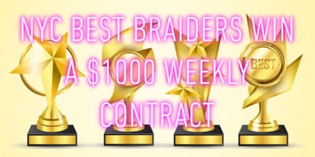 Top NYC Braider recruitment Bid earn up to $1000/week tickets