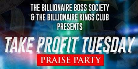 Take Profit Tuesday: Praise Party tickets