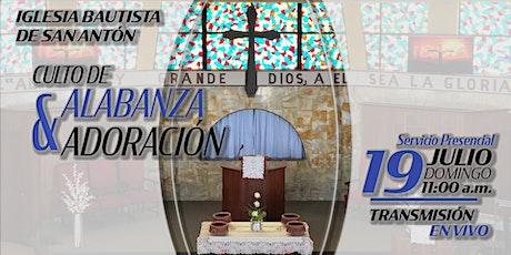 Culto de Alabanza y Adoración 19 de julio de 2020 tickets
