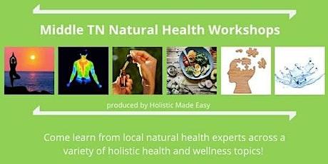 Natural Health Workshop (Smyrna) tickets