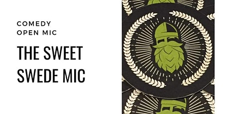 The Sweet Swede Mic tickets