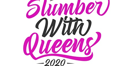 Slumber With Queens Atlanta 2020 tickets