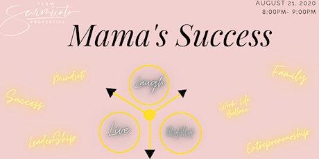 Mama's Success tickets